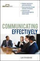 Communicating Effectively - Arredondo, Lani; Formisano, Roger A.; Arredondo Lani