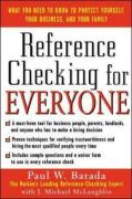 Reference Checking for Everyone: What You Need to Know to Protect Yourself, Your Business, and Your Family