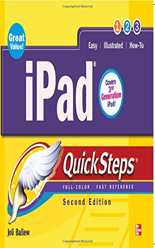 iPad QuickSteps, 2nd Edition: Covers 3rd Gen iPad - Joli Ballew