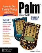 How to Do Everything with Your Palm Handheld - Johnson, Dave; Broida, Rick