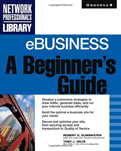 eBusiness: A Beginner's Guide - Toby J. Velte