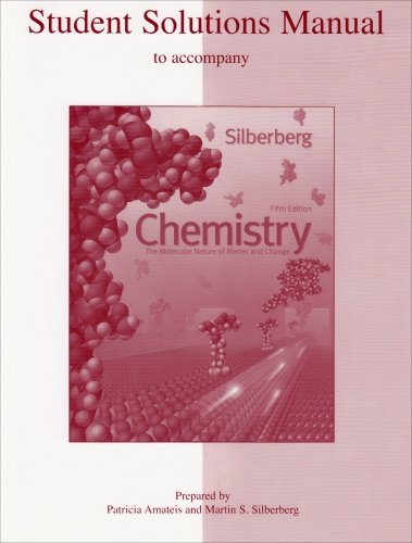 Student Solutions Manual to accompany Chemistry: The Molecular Nature of Matter and Change - Martin Silberberg