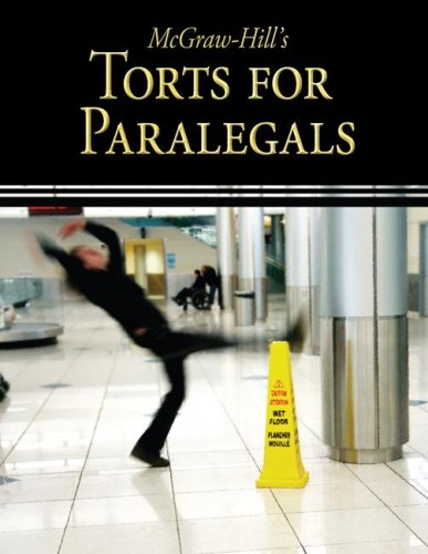 McGraw-Hill's Torts for Paralegals - McGraw-Hill Education; Curriculum Technology