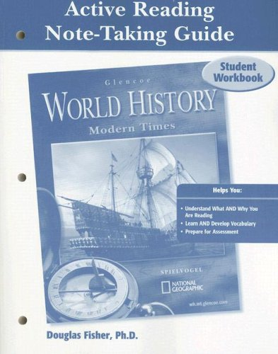 Glencoe World History, Modern Times, Active Reading Note-Taking Guide, Student Edition (HUMAN EXPERIENCE - MODERN ERA) - McGraw-Hill Education