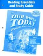 Our World Today Reading Essentials and Study Guide Student Workbook: People, Places, and Issues