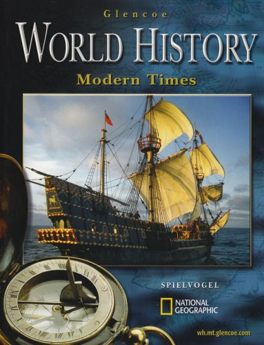 Glencoe World History: Modern Times, Student Edition - McGraw-Hill