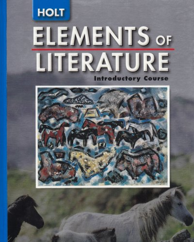 Elements of Literature: Introductory Course (Holt) - Beers