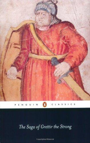 The Saga of Grettir the Strong (Penguin Classics) - none