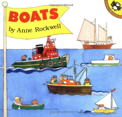 Boats (Picture Puffin Books) - Anne Rockwell