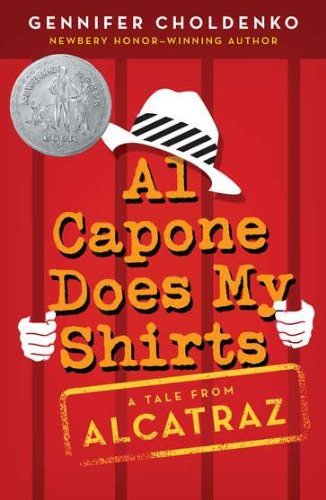 Al Capone Does My Shirts (Tales from Alcatraz) - Gennifer Choldenko