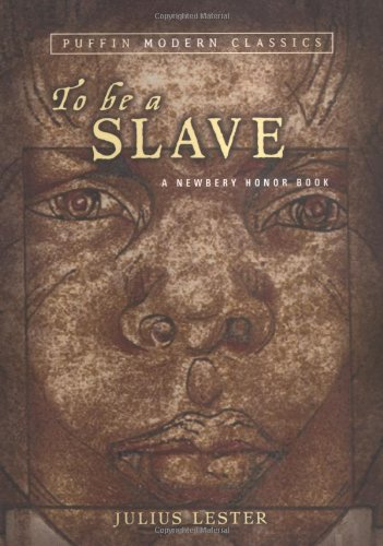 To Be A Slave (Puffin Modern Classics) - Julius Lester