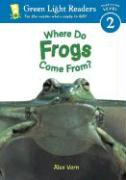 Where Do Frogs Come From?