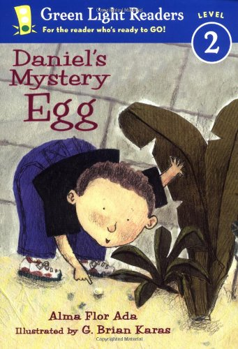 Daniel's Mystery Egg (Green Light Readers Level 2) - Alma Flor Ada