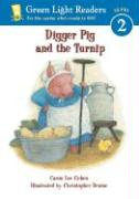Digger Pig and the Turnip - Cohen, Caron Lee