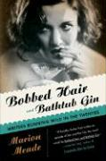 Bobbed Hair and Bathtub Gin: Writers Running Wild in the Twenties