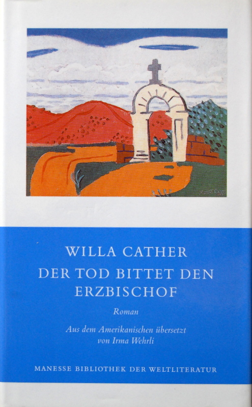 Der Tod bittet den Erzbischof. - Cather, Willa