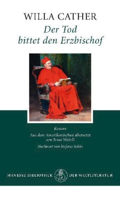 Der Tod bittet den Erzbischof - Cather, Willa