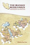The Iranian Puzzle Piece: Understanding Iran in the Global Context