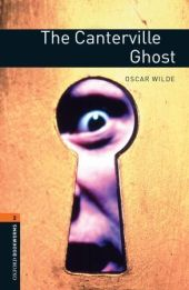 7. Schuljahr, Stufe 2 - The Canterville Ghost - Neubearbeitung: Reader - Stage 2: 700 Headwords (Oxford Bookworms)