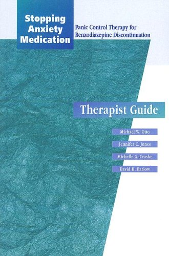 Stopping Anxiety Medication (SAM): Panic Control Therapy for Benzodiaepine Discontinuation Therapist Guide (Treatments That Work) - Michael W. Otto; Jennifer C. Jones; David H. Barlow; Michelle G. Craske