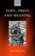 Pope, Print, and Meaning - McLaverty, James; McLaverty, J.