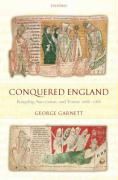 Conquered England: Kingship, Succession, and Tenure, 1066-1166