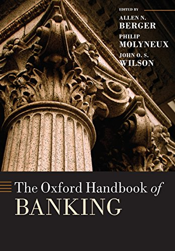 The Oxford Handbook of Banking (Oxford Handbooks) - Allen N. Berger; Phillip Molyneux; John O. S. Wilson