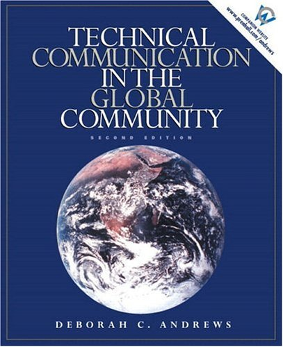 Technical Communication in the Global Community (2nd Edition) - Deborah C. Andrews