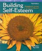 Building Self-Esteem: Strategies for Success in School and Beyond