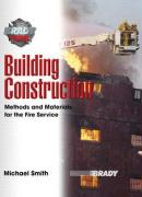Building Construction: Methods and Materials for the Fire Service - Smith, Michael L.