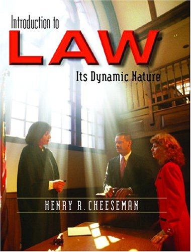 Introduction to Law: Its Dynamic Nature - Cheeseman, Henry R.
