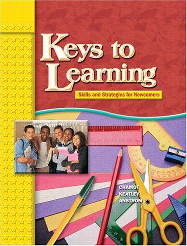 KEYS TO LEARNING STUDENT BOOK - Catharine W. Keatley, Kristina A. Anstrom, Anna Uhl Chamot
