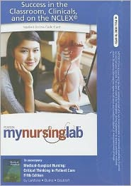 Mynursinglab -- Access Card -- For Medical-Surgical Nursing: Critical Thinking in Patient Care