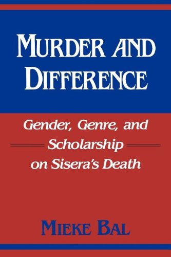 Murder and Difference: Gender, Genre, and Scholarship on Sisera's Death (Indiana Studies in Biblical Literature) - Mieke Bal