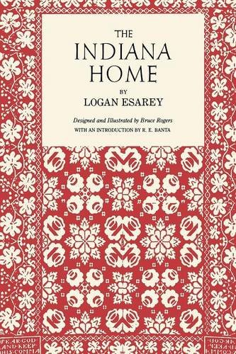 The Indiana Home - Logan Esarey