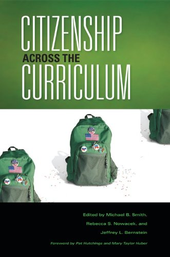 Citizenship Across the Curriculum (Scholarship of Teaching and Learning) - Michael B. Smith; Rebecca S. Nowacek; Jeffrey L. Bernstein; Pat Hutchings; Mary Taylor Huber