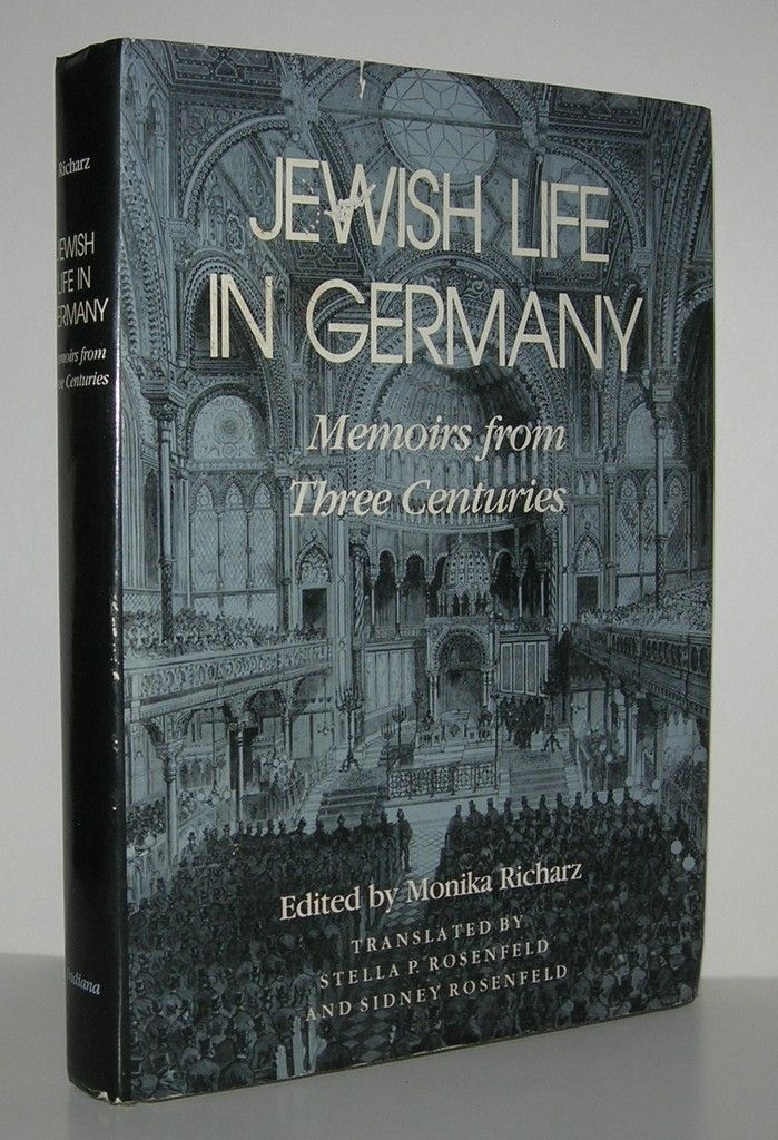 JEWISH LIFE IN GERMANY Memoirs from Three Centuries - Richarz, Monika