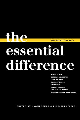 The Essential Difference (Books from differences) - Schor, Naomi [Editor]; Weed, Elizabeth [Editor];