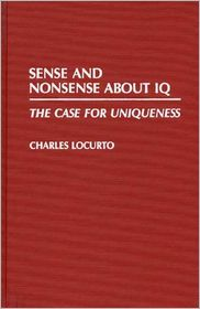 Sense and Nonsense about IQ: The Case for Uniqueness