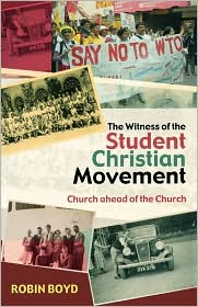 The Witness of the Student Christian Movement