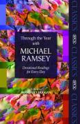 Through the Year with Michael Ramsey: Devotional Readings for Every Day