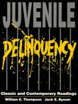 Juvenile Delinquency: Classic and Contemporary Readings
