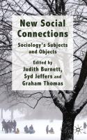 New Social Connections: Sociology's Subjects and Objects