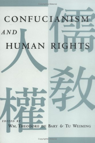 Confucianism and Human Rights - W T De Bary