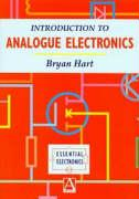 Introduction to Analogue Electronics - Hart, Bryan; Hart; Hart, B.
