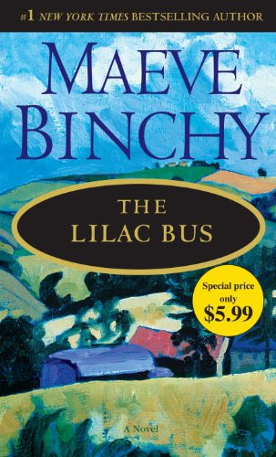 The Lilac Bus: A Novel - Maeve Binchy