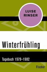 Winterfrühling - 1979-1982 - Luise Rinser