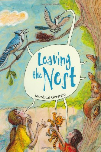 Leaving the Nest - Mordicai Gerstein