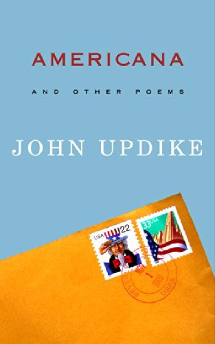 Americana: and Other Poems - John Updike
