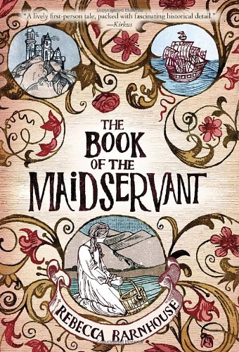 The Book of the Maidservant - Rebecca Barnhouse